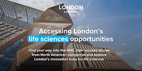 Accessing London's life sciences opportunities  with London & Partners tickets