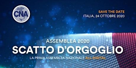 SCATTO D'ORGOGLIO - Assemblea CNA tickets