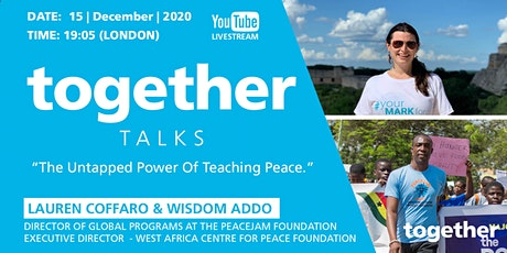 """The Untapped Power Of Teaching Peace"" With Lauren Coffaro & Wisdom Addo tickets"