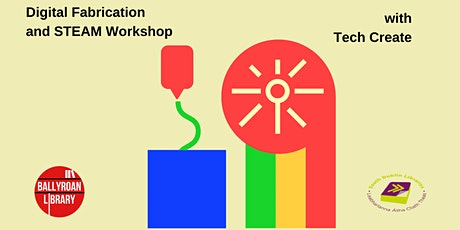 Digital Fabrication and Steam Workshop with Tech Create via Zoom tickets