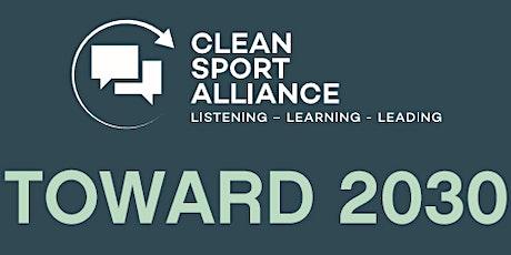 Toward 2030 - 2nd Clean Sport Insight Forum Tickets