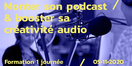 Monter son podcast & booster sa créativité audio tickets