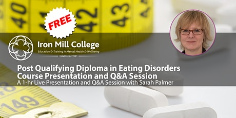 PQ Diploma in Eating Disorders - Course Presentation and Q&A (Free) tickets