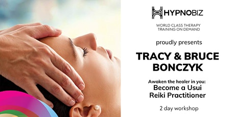 Usui Reiki Levels 1,2 Attunement & Certification with Tracy & Bruce Bonczyk tickets