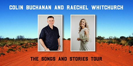 Colin Buchanan and Raechel Whitchurch: The Songs and Stories Tour tickets