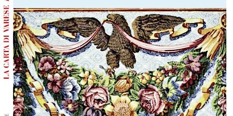 La Carta di Varese. Fascino e Splendore. Presentazione a Varese biglietti