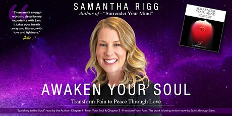 AWAKEN YOUR SOUL - Transform Pain to Peace Through Love tickets