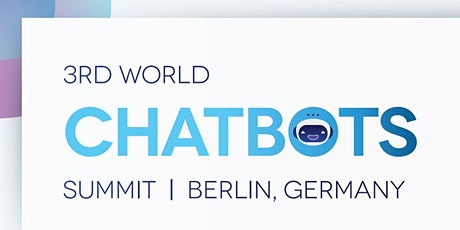 3rd World Chatbots Summit tickets