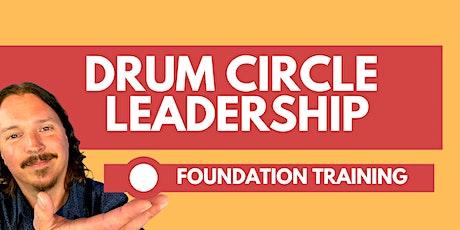 2021 Drum Circle Leadership  Foundation Training w/ Jim Donovan tickets