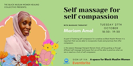 Self massage as self compassion with Mariam Amal tickets