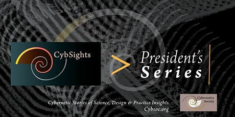 The Cybernetics' Difference! CybSights—The President's Series tickets