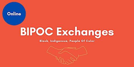 BIPOC Exchanges tickets