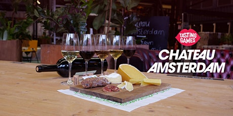 Chateau Amsterdam - The Tasting Games tickets