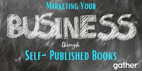 Marketing Your Business through Self-Published Books tickets