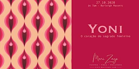 YONI  ▽  O coração do sagrado feminino. tickets