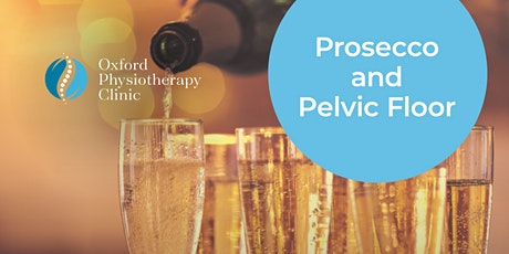 Virtual Prosecco and Pelvic Floor Workshop tickets