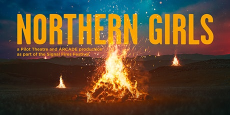 Northern Girls - Signal Fires Festival tickets