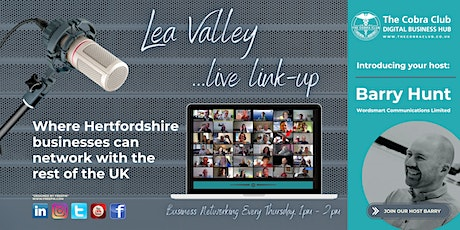 Lea Valley Live Link-up - Business Networking Event,  Hertfordshire, London