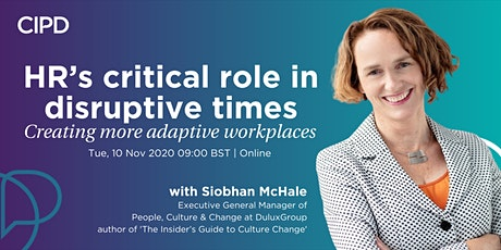 HR's critical role in disruptive times: Creating more adaptive workplaces tickets