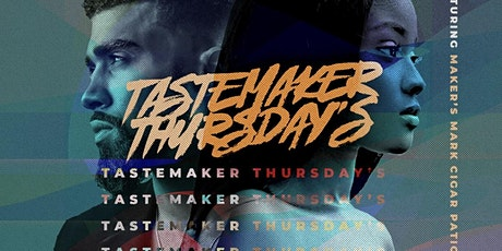 Tastemaker Thursday tickets