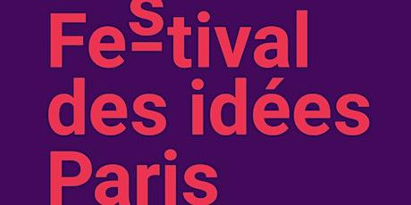 Les récits du monde d'après / #Festival des idées Paris billets