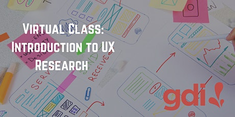 Virtual Class: Introduction to User Research tickets