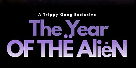The Year of the Alien tickets