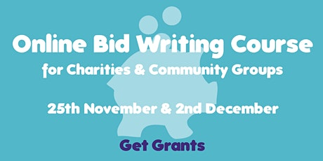 Online Bid-Writing for Charities and Community Groups Course tickets
