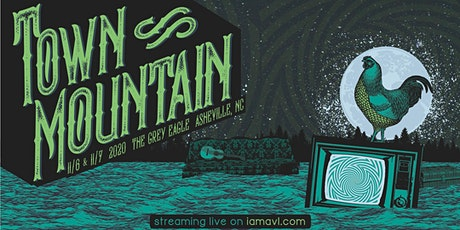 Town Mountain: Alive and Streaming from The Grey Eagle (NIGHT TWO) tickets
