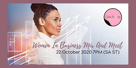 Women In Business Mix And Meet tickets