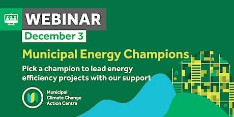 Leading energy efficiency projects with a Municipal Energy Champion tickets