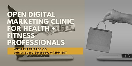 Open Digital Marketing Clinic For Health + Fitness Professionals tickets