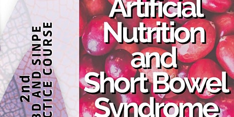 IG-IBD & SINPE - Artificial Nutrition and Short Bowel Syndrome