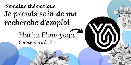 Hatha Flow yoga - Je prends soin de ma recherche d'emploi billets