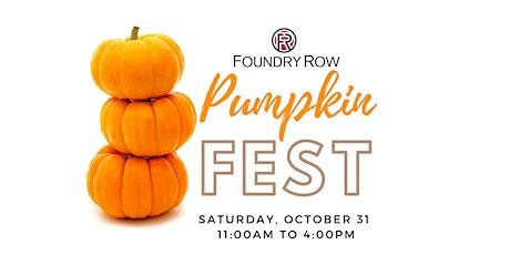 Pumpkin Fest at Foundry Row tickets