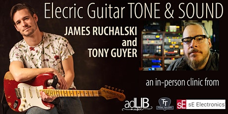 Electric Guitar Tone & Sound Clinic [October 22 & 24] tickets