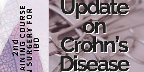 2nd Training Course on Surgery for IBD - Update on Crohn's  Disease