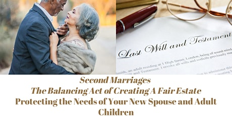 Estate Planning for Second Marriages - The Balancing Act tickets