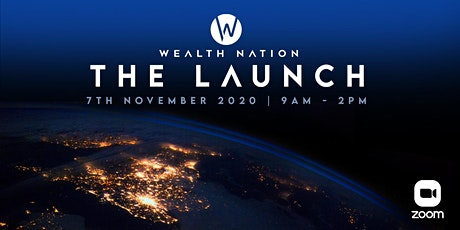 Wealth Nation Presents: The Launch tickets