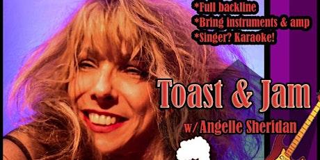 Toast & Jam Open Mic Musicians Night + Karaoke w/ Angelle Sheridan tickets