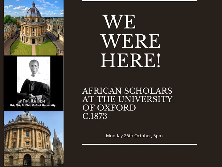 WE WERE HERE! - AFRICAN SCHOLARS AT THE UNIVERSITY OF OXFORD image