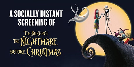 A Socially Distant Halloween Screening of THE NIGHTMARE BEFORE CHRISTMAS tickets