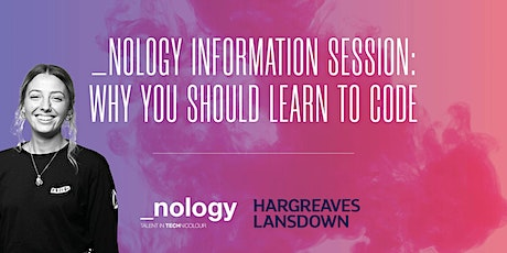 _nology Information Session: Why you should learn to code - 27/10/20