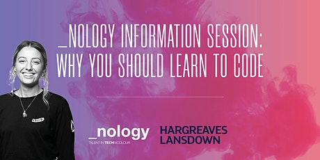 _nology Information Session: Why you should learn to code - 27/10/20 tickets