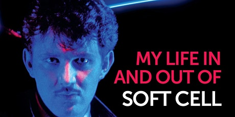 Dave Ball in conversation: Electronic Boy - My Life In and Out of Soft Cell tickets