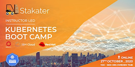 Stakater - Instructor Led - Kubernetes Boot Camp October 2020 (Online) tickets