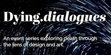 Dying.dialogues Keynote Speaker tickets