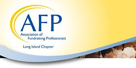 AFP Long Island Presents  - Skills for Successful Gift Conversations tickets