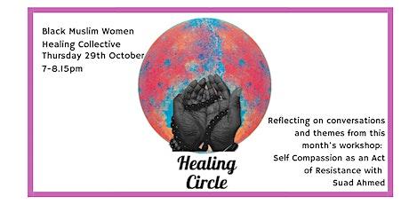 Healing Circle: Black  Muslim Women (Self-care) tickets