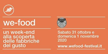 We-Food 2020 @ Caseificio Borgonovo biglietti